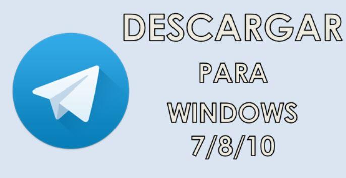 Descargar Telegram para PC Windows 7/8/10 en Español - Ayuda